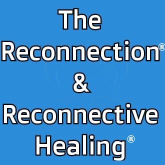 The Reconnection® & Reconnective Healing®